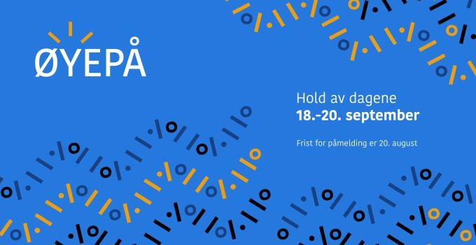 ØYEPÅ (Liaf 2019)– nasjonal arena for visuell kunst